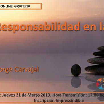 Paz y Responsabilidad en la Pausa, con el Dr. Jorge Carvajal